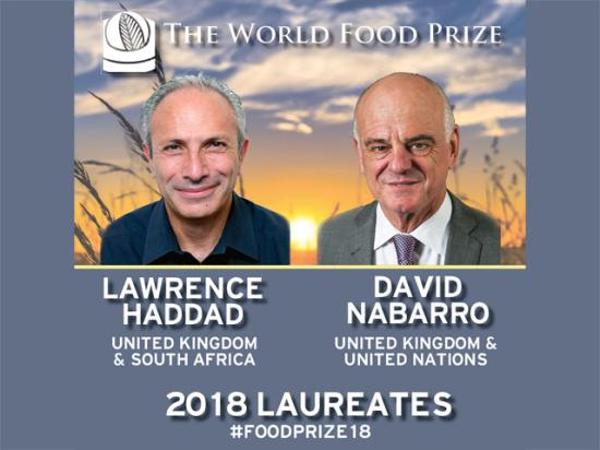 Lawrence Haddad (left) and David Nabarro were named World Food Prize 2018 laureates. (Photos courtesy of the World Food Prize)