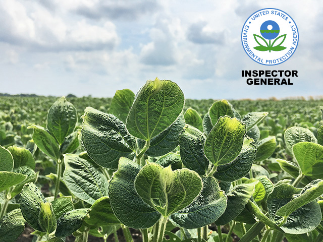 The EPA's Office of the Inspector General has plans to open investigations into the agency's 2016 and 2018 registrations of dicamba herbicides, as well as its oversight of Section 24(c) labels. (DTN photo by Pamela Smith)